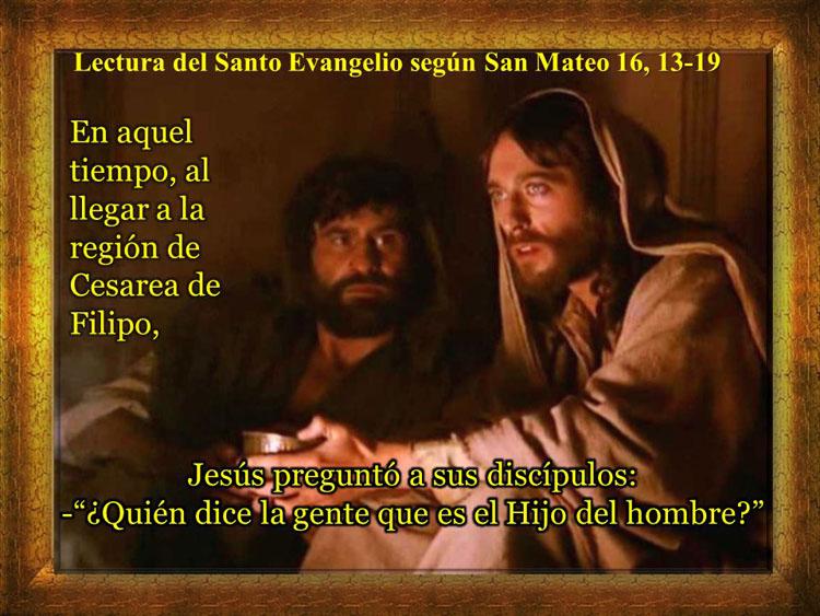 Lectura+del+Santo+Evangelio+según+San+Mateo+16,+13-191