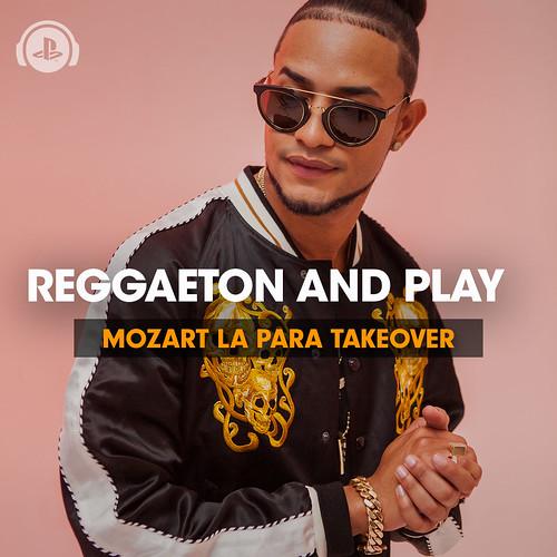 Mozart La Para Reggaeton and Play Playlist Takeover