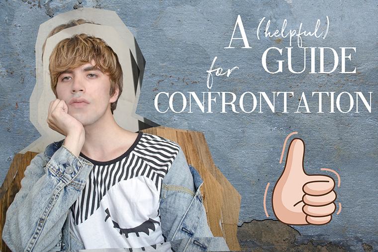 Wisdom #43 A Helpful Guide To Confrontation