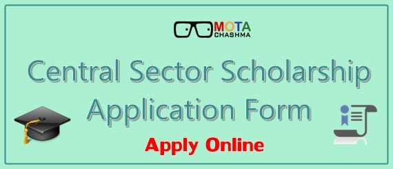 central sector scholarship application form