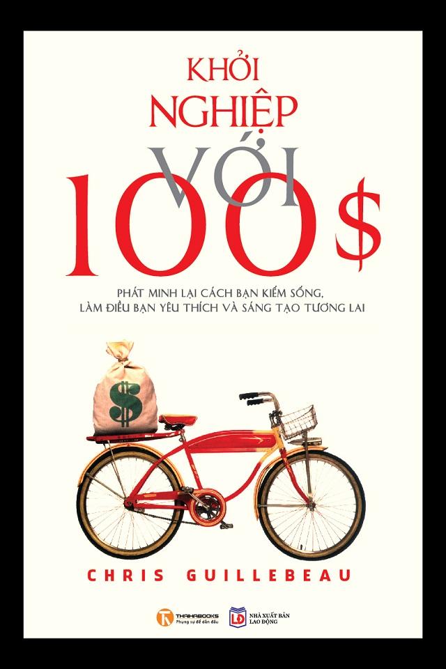 Khởi Nghiệp Với 100$ - Chris Guillebeau