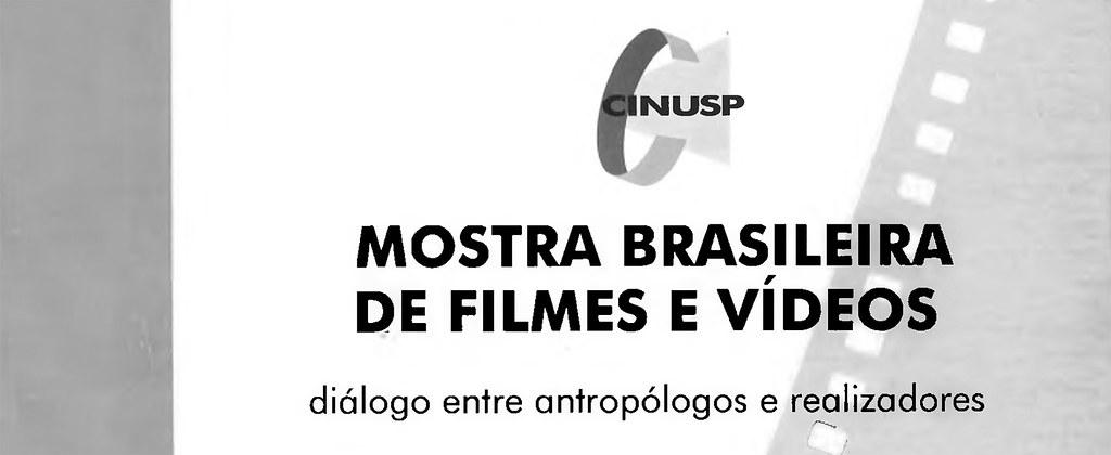 3ª Mostra Internacional de Filme Etnográfico - Mostra Brasileira de Filmes e Vídeos: Diálogo entre Antropólogos e Realizadores