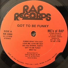 MC'S OF RAP:GOT TO BE FUNKY(LABEL SIDE-A)