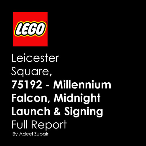 LEGO Brand Store Leicester Square - 75192 - Millennium Falcon Midnight Launch  Signing 13092017 - Full Report