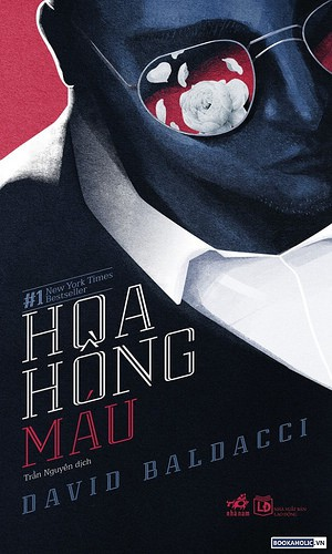 Hoa Hồng Máu - David Baldacci