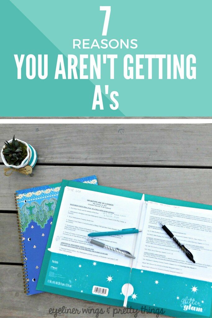 7 Reasons You Aren't Getting A's - How to Get A's in School // ew & pt