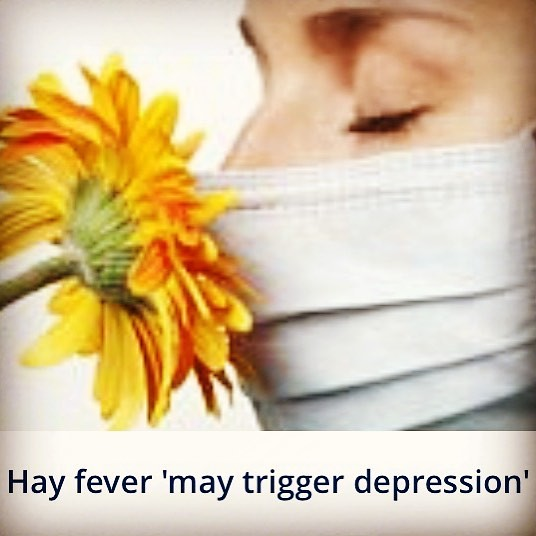 Dah!!! Only now you come out wit this NOW?!? R u SERIOUS?? U call this #science?! Which century r v living?!? Loving?!? I call this #OBVIOUS !! 'Hay fever 'may trigger depression' http://dailym.ai/2x1Cybn via @MailOnline