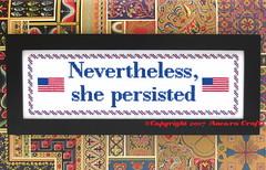 Nevertheless, She Persisted Cross Stitch Pattern