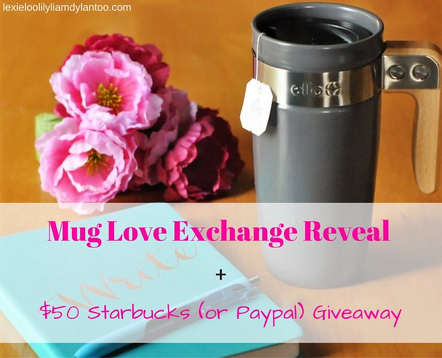 Mug Love Exchange Reveal + $50 Starbucks (or PayPal) Giveaway