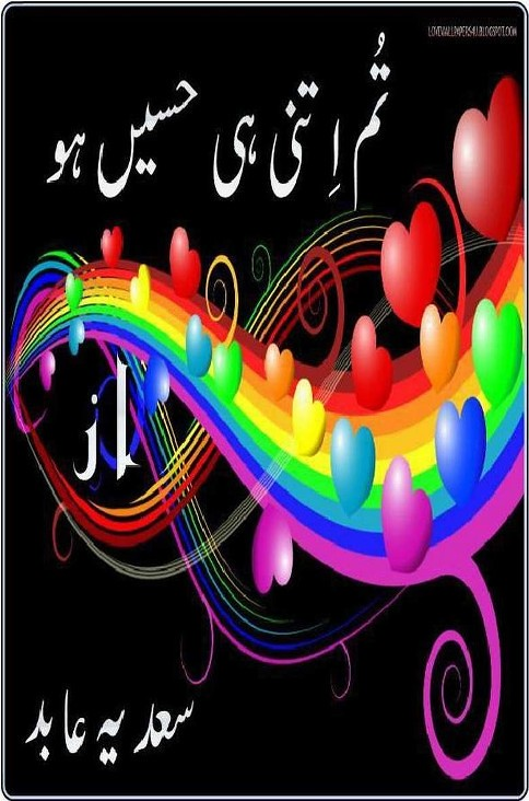 Tum Itni Hi Haseen Ho is a very well written complex script novel by Sadia Abid which depicts normal emotions and behaviour of human like love hate greed power and fear , Sadia Abid is a very famous and popular specialy among female readers
