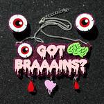 Got Braaains?