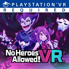 No Heroes Allowed!? VR