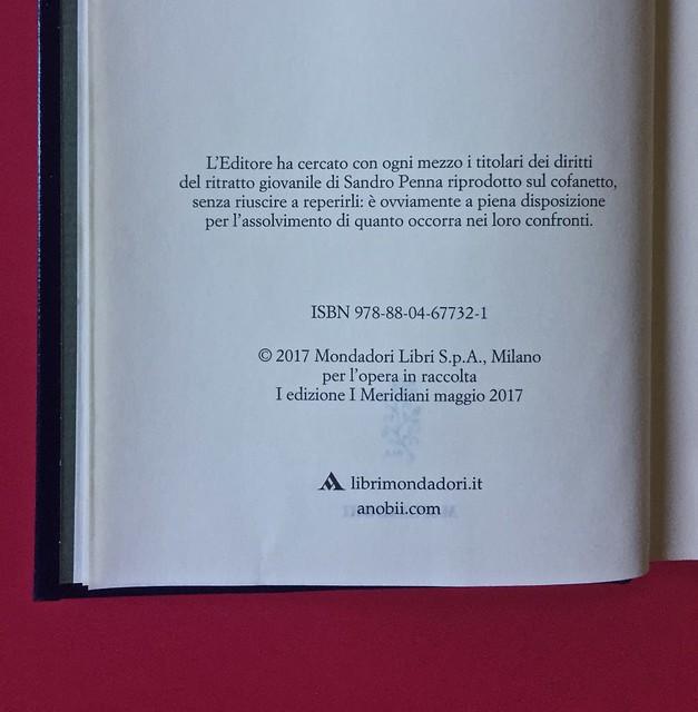 Sandro Penna, Poesie, prose e diari. Mondadori, i Meridiani; Milano 2017. Resp. gr. non indicata. Pag. VI: colophon [part.].