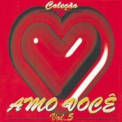 Amo Você - Volume 5 (CD COMPLETO)