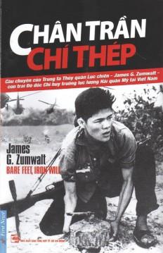 Chân Trần, Chí Thép - James G. Zumwalt