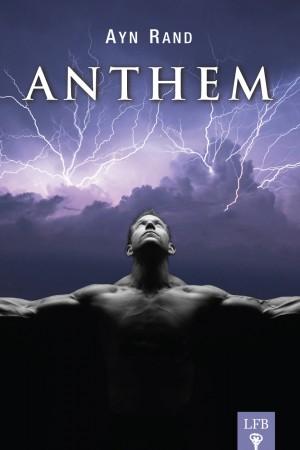 Anthem Bài Ca Cho Tôi (Bài Ca Tư Tưởng) - Ayn Rand