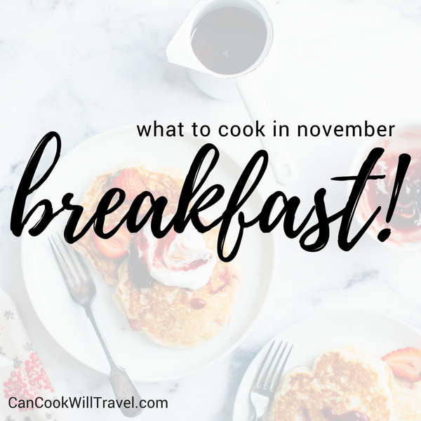 What to Cook in November - Breakfast Recipes