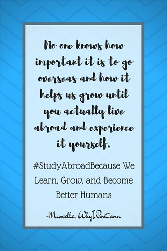 #StudyAbroadBecause We Learn, Grow, and Become Better Humans