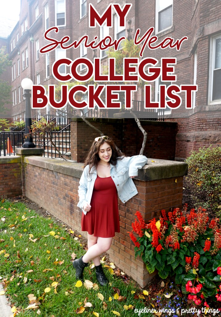 Senior Year Bucket List for College - College Bucket List // eyeliner wings and pretty things