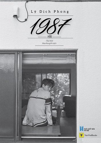1987 Rồi | Lý Dịch Phong