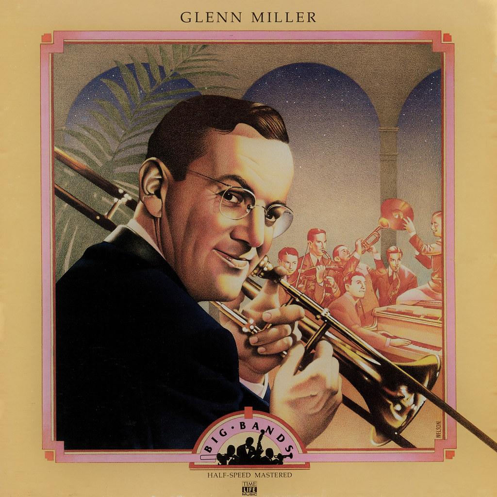 Glenn Miller – Big Bands