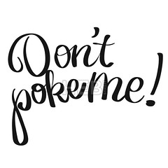 [Holidays & Seasonal]   Don't poke me lettering quote