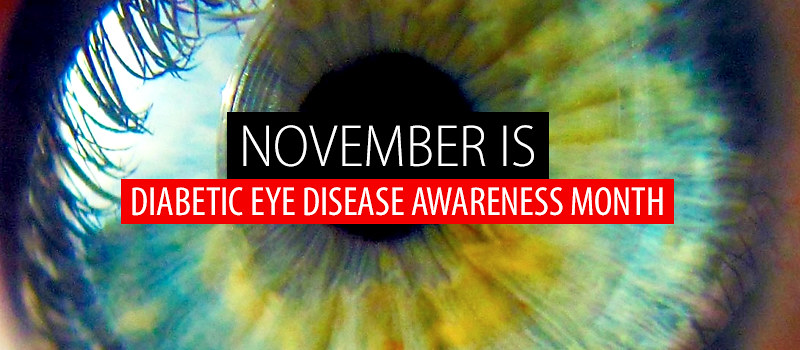 November-is-Diabetic-Eye-Disease-Awareness-Month