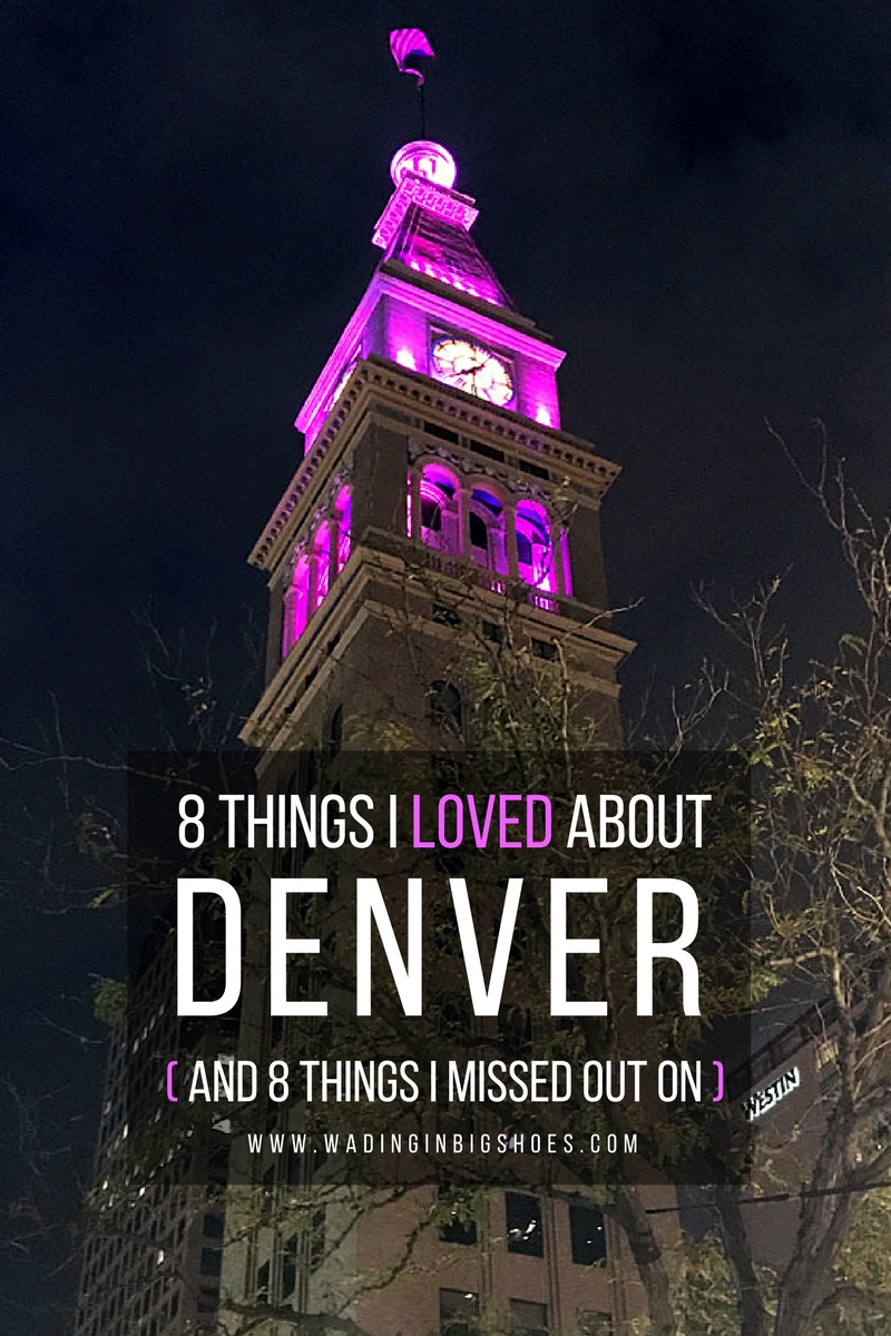 8 Things I Loved About Denver (And 8 Things I Missed Out On) - Wading in Big Shoes // Denver, Colorado is filled with arts, entertainment, creative food, and tons of history! Find out what we loved about our weekend trip and what we'd do differently next time we're in town.