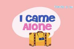 I Came Alone Ep.2