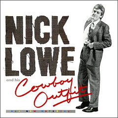 Nick Lowe - Nick Lowe And His Cowboy Outfit (Reissue)