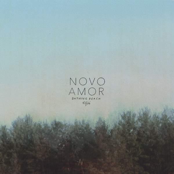 Novo Amor - Bathing Beach