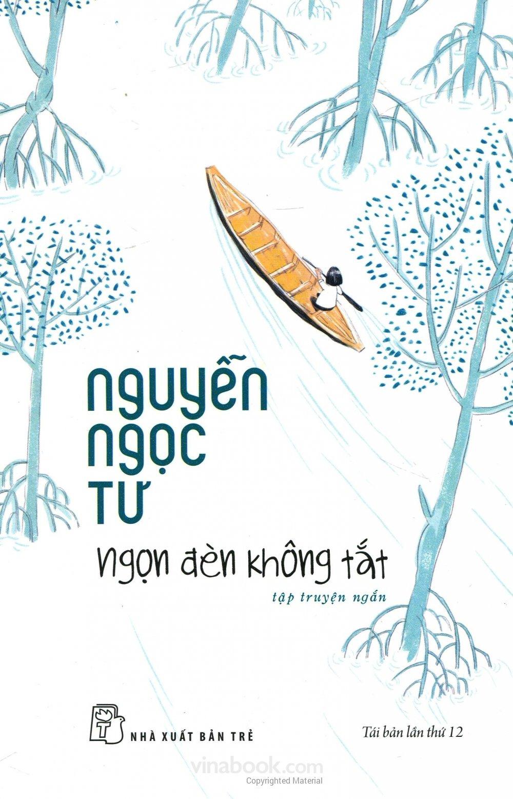 Ngọn Đèn Không Tắt - Nguyễn Ngọc Tư