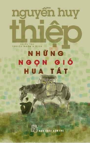 Những Ngọn Gió Hua Tát - Nguyễn Huy Thiệp
