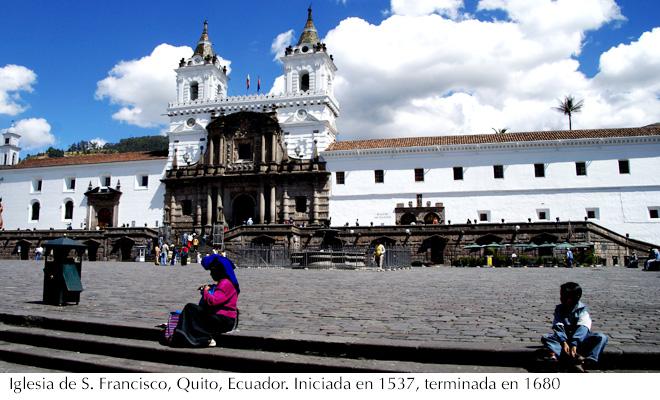 Iglesia de S. Francisco, Quito, Ecuador