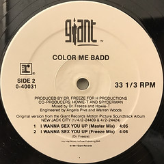 COLOR ME BAD:I WANNA SEX YOU UP(LABEL SIDE-B)