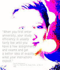 """Educational Postcard: """"When you first enter  university, your study  efficiency is usually  fairly low until you  have a few assignments  and exams and get  a better idea of exactly  what your instructors  expect."""""""