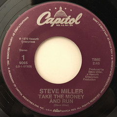 STEVE MILLER:TAKE THE MONEY AND RUN(LABEL SIDE-A)