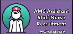AMC Assistant Staff Nurse Recruitment