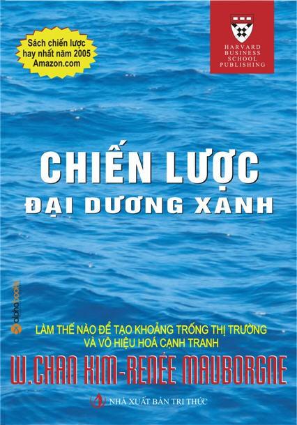 Chiến Lược Đại Dương Xanh - W. Chan Kim & Renee Mauborgne