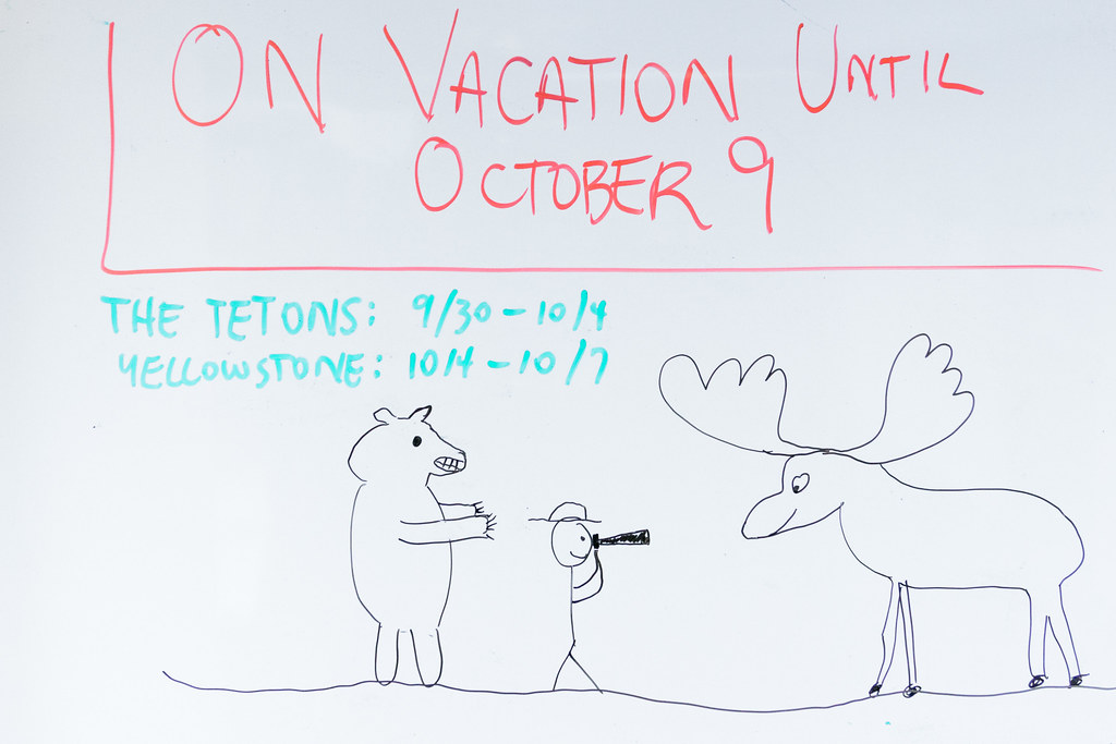 A drawing on my whiteboard at work announcing my trip to Wyoming in the fall of 2006