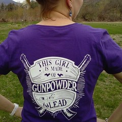 Customer Photo: This Girl is Made of Gunpowder and Lead. Women's T-Shirt.