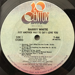 BARRY WHITE:JUST ANOTHER WAY TO SAY I LOVE YOU(LABEL SIDE-A)