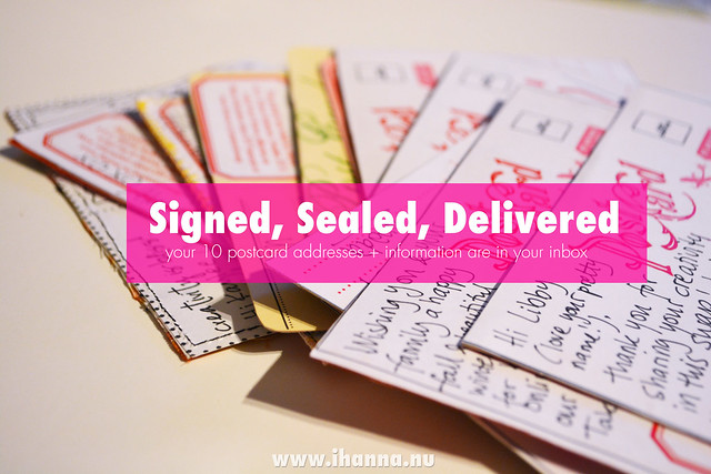 Signed, Sealed, Delivered - iHanna's Official postcard swap announcement