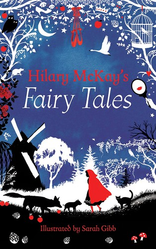 Sarah Gibb, Hilary McKay's Fairy Tales
