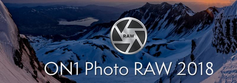Tester gratuitement le logiciel ON1 Photo RAW 2018 Beta 2