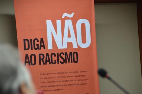 LANÇAMENTO CAMPANHA DIGA NÃO AO RACISMO