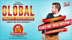 GLOBAL TALENT SHOWCASE-SHOW US YOUR TALENT & WIN BIG!!- A CONTEST BY ARTISTIZE