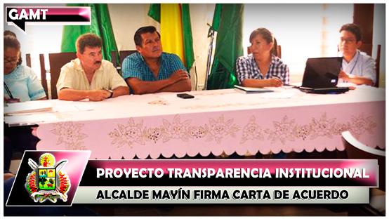 proyecto-transparencia-institucional-alcalde-mayin-firma-carta-de-acuerdo