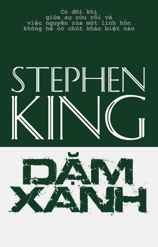 Dặm Xanh - Stephen King