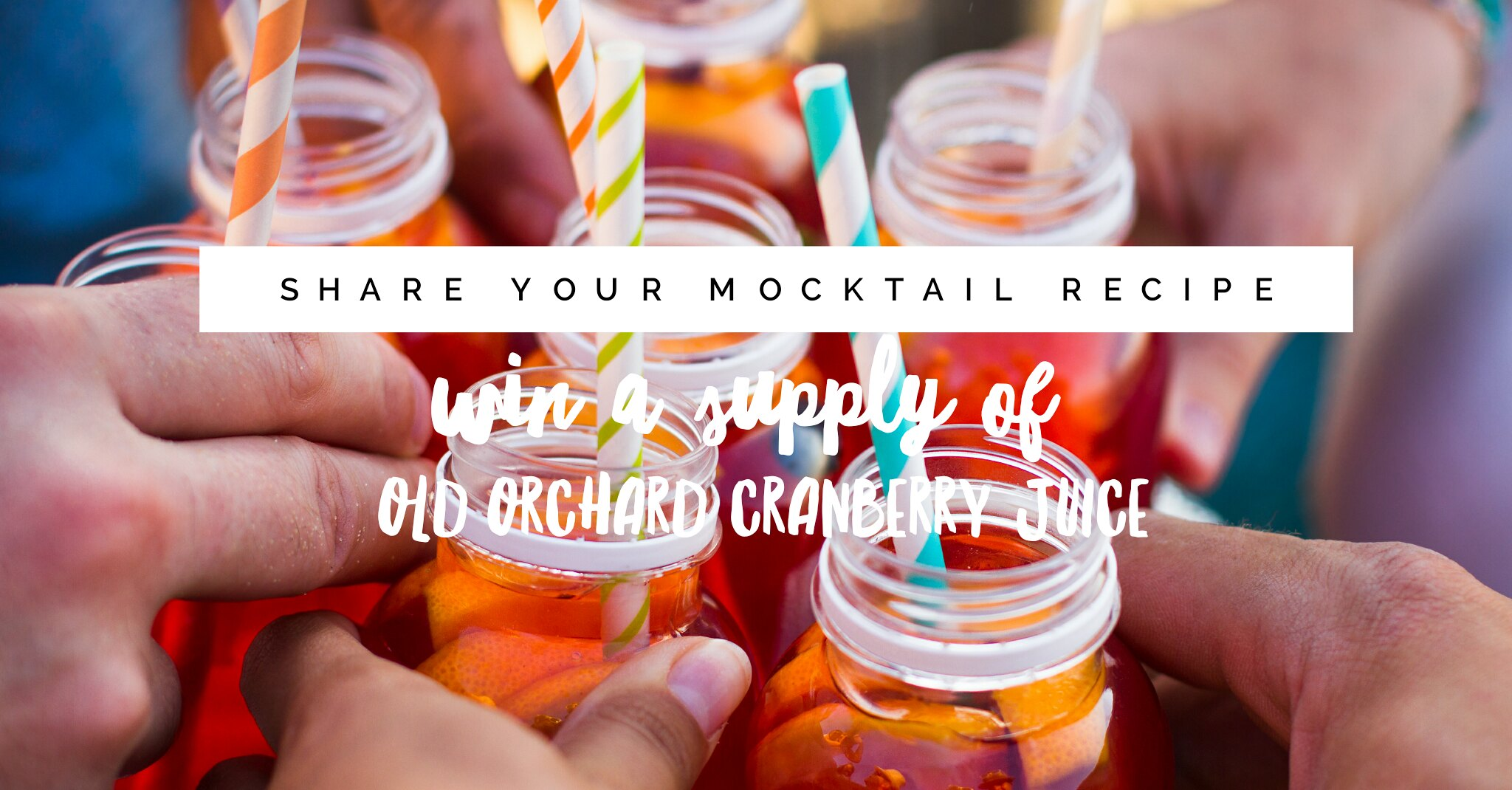 Share Your Mocktail Recipe and Win a Supply of Old Orchard Cranberry Juice